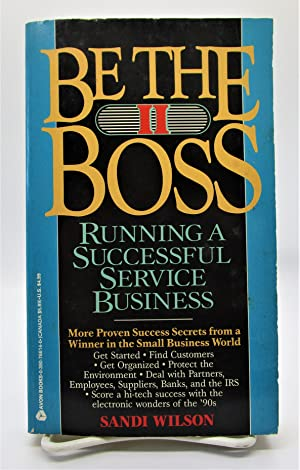 Be the Boss II: Running a Successful Service Business