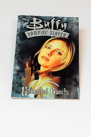 Buffy the Vampire Slayer: Uninvited Guests: Watson, Andi; Brereton,