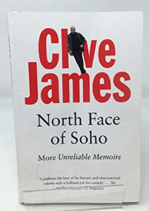North Face of Soho: Unreliable Memoirs Volume IV: More Unreliable Memoirs