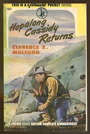 Hopalong Cassidy Returns: Mulford, Clarence