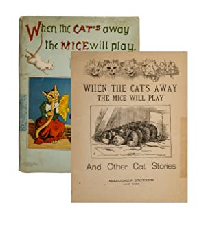 When the Cat's Away The Mice Will: Cogger, Edward P.