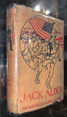 Jack Alden, a Story of Adventures in the Virginia Campaigns '61 - '65;