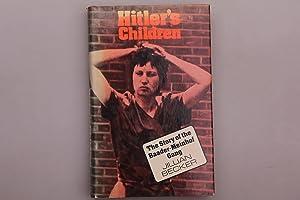 HITLERS CHILDREN. The Story of the Baader-Meinhof: Becker, Jillian