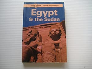 Egypt and the Sudan (Lonely Planet Travel Survival Kit)