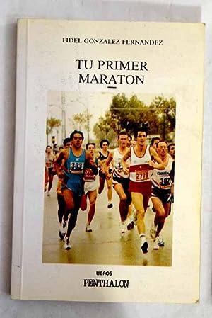 Imagen del vendedor de Tu primer maratón a la venta por Alcaná Libros