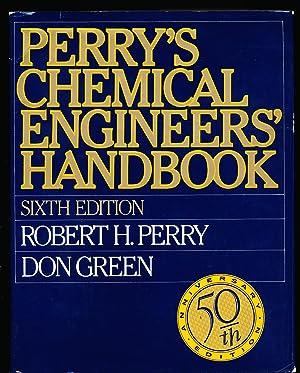 Perry's Chemical Engineer's Handbook: Perry, Robert H.,