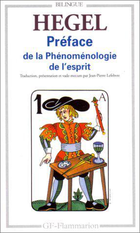 Préface à la Phénoménologie de l'Esprit: Hegel, Georg-Wilhelm-Friedrich