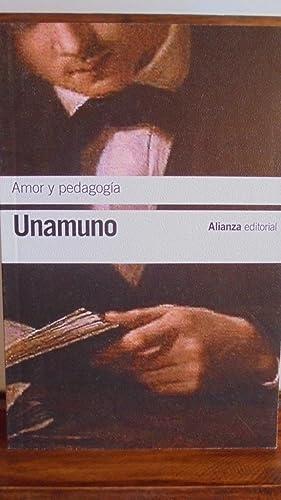 AMOR Y PEDAGOGÍA: MIGUEL DE UNAMUNO