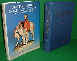 STAFFORDSHIRE PORTRAIT FIGURES AND ALLIED SUBJECTS OF THE VICTORIAN ERA INCLUDING THE DEFINITIVE ...