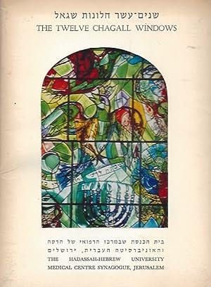 THE TWELVE CHAGAL WINDOWS - THE HADASSAH-HEBREW: Chagall, Marc