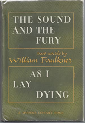 The Sound and the Fury & As: Faulkner, William