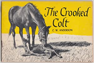 The Crooked Colt: Anderson, C. W.