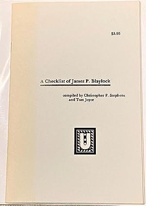 Bild des Verkäufers für A Checklist of James P. Blaylock zum Verkauf von My Book Heaven