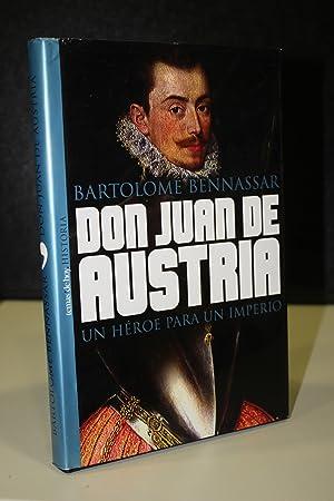 Imagen del vendedor de Don Juan de Austria. Un héroe para un imperio. a la venta por MUNDUS LIBRI- ANA FORTES