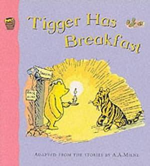 Tigger Has Breakfast (Winnie-the-Pooh) (Winnie-the-Pooh Easy Readers: A.A. Milne