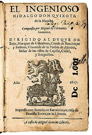 First Part of El Ingenioso Hidalgo Don: Cervantes Saavedra, Miguel