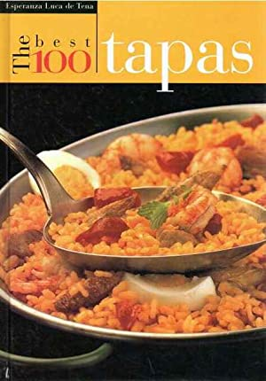 The best 100 tapas: Luca de Tena,