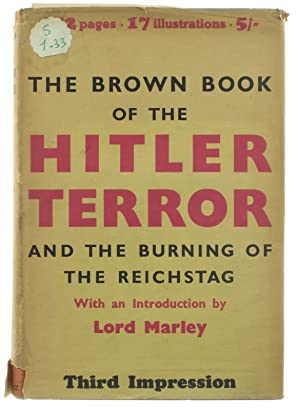 The Brown Book of the Hitler Terror: Lord Marley; World