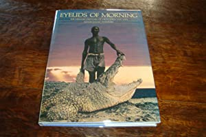Eyelids of Morning (signed & inscribed first printing)