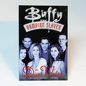 Buffy the Vampire Slayer: The Dust Waltz: Brereton, Dan; Gomez,