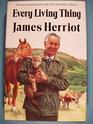 Every Living Thing (All Creatures Great and: James Herriot (Alf