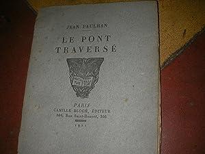LE PONT TRAVERSE: PAULHAN JEAN