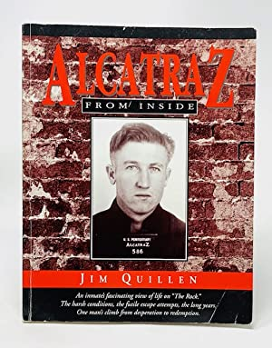 Alcatraz from Inside: The Hard Years 1942-1952: Quillen, Jim