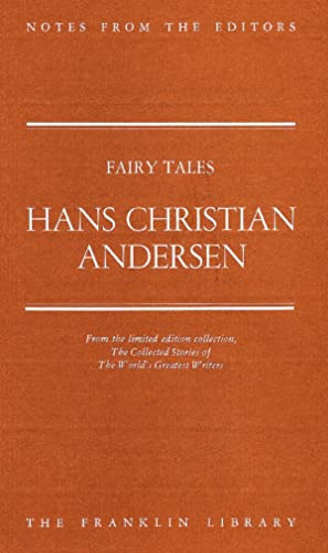 Notes from the Editors. Fairy Tales -: Hans Christian Andersen