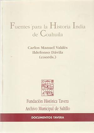 Fuentes para la historia India de Coahuila: Coords. Carlos Manuel