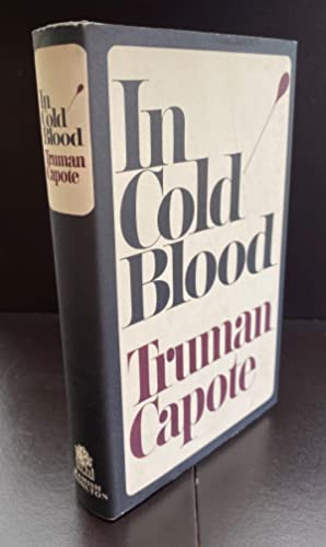 In Cold Blood : Signed By The: Capote, Truman