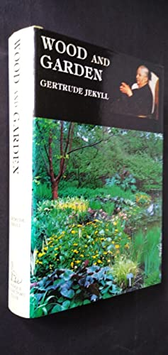 Wood and Garden: Notes and Thoughts, Practical: Jekyll, Gertrude