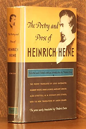 THE POETRY AND PROSE OF HEINRICH HEINE: edited by Frederic