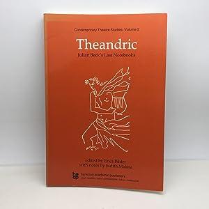 THEANDRIC: JULIAN BECK'S LAST NOTEBOOKS. A VOLUME: BECK, Julian, Erica