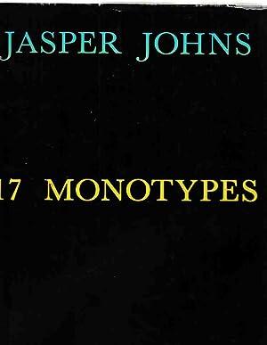Jasper Johns. 17 Monotypes. Text by Judith: Johns, Jasper:
