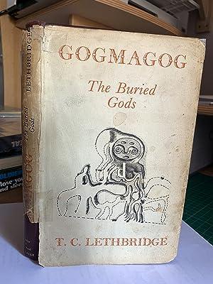 Gogmagog: The Buried Gods: Lethbridge, T.C.