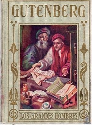 Gutenberg. El inmortal inventor de la imprenta.: Helguera, Álvaro de