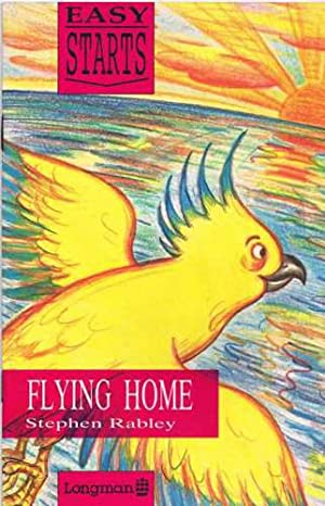 Flying Home (Easy Starts): Stephen Rabley
