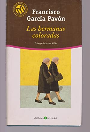 LAS HERMANAS COLORADAS: FRANCISCO GARCIA PAVON