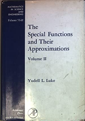 The Special Functions and Their Approximations: VOL.II.: Luke, Yudell L.: