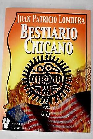 Bestiario chicano: Lombera, Juan Patricio