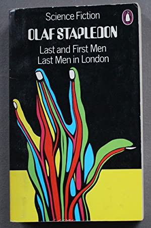 Last and First Men and Last Men: Stapledon, Olaf. (intro