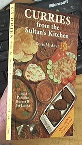 Curries from the Sultan's Kitchen recipes from: Ady, Doris M.