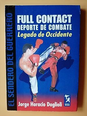 Imagen del vendedor de Full Contact. Deporte de combate. Legado de Occidente a la venta por Llibres Detot