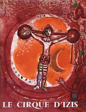 Le Cirque D'Izis avec quatre compositions originales: Chagall, Marc -