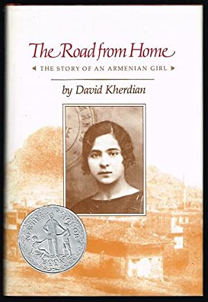 The Road from Home: The Story of: Kherdian, David