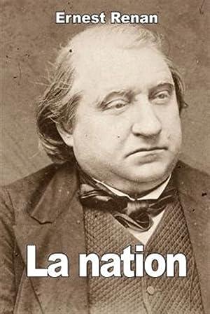 La Nation -Language: French: Renan, Ernest