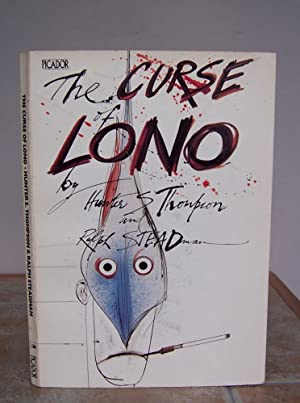 THE CURSE OF LONO. Signed by the: THOMPSON, Hunter S.
