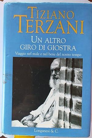 Un altro giro di giostra: Tiziano Terzani