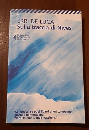 Sulla traccia di Nives: Erri De Luca
