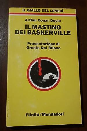 Il Mastino dei Baskerville: Arthur Conamn Doyle